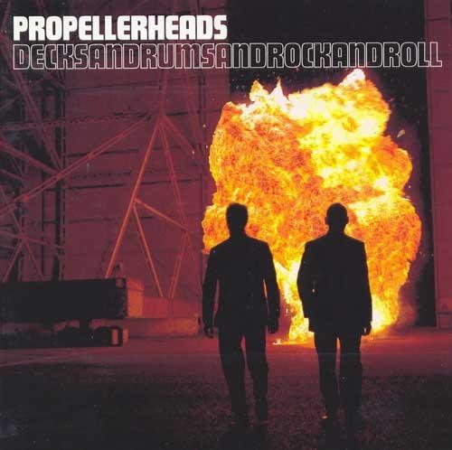 Propellerheads - Decksandrumsandrockandroll / 1998