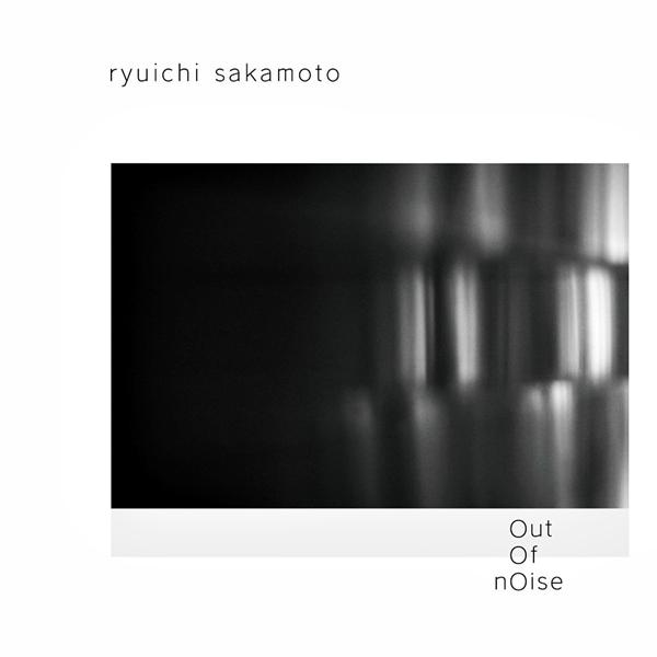 Ryuichi Sakamoto - Out Of Noise