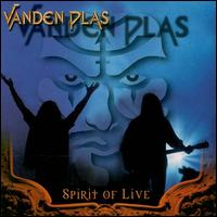 SPIRIT OF LIFE (2000): VANDEN PLAS