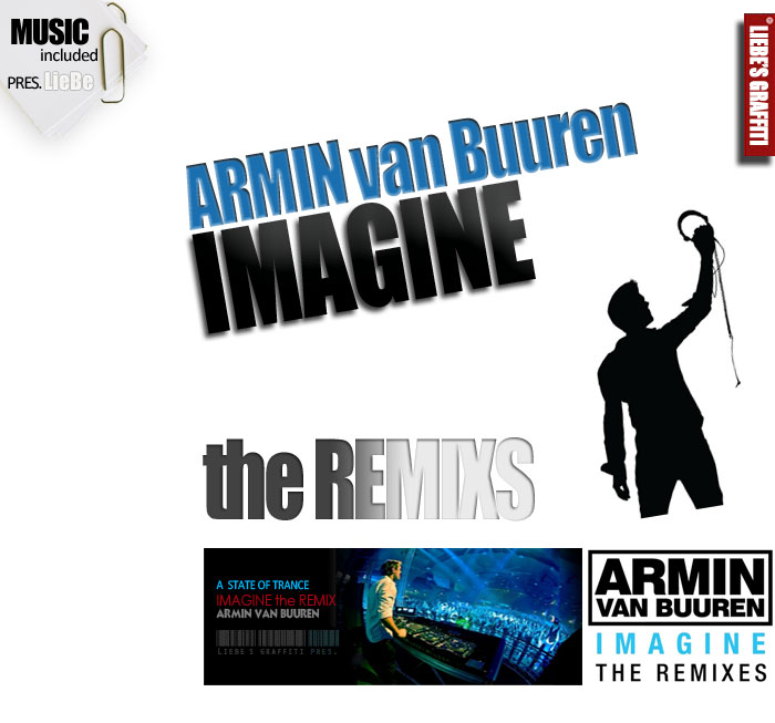 Armin Van Buuren pres. Imagine, the REMIX