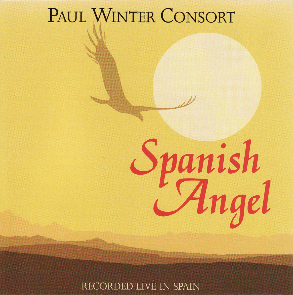Paul Winter Consort - Spanish Angel (1993)